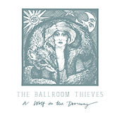 A Wolf in the Doorway de The Ballroom Thieves