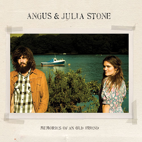 Memories Of An Old Friend de Angus & Julia Stone
