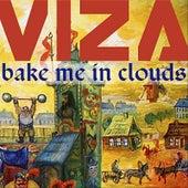Bake Me In Clouds von Viza