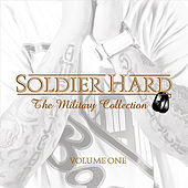 The Military Collection Vol. 1 by Soldier Hard
