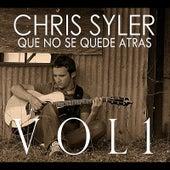 Que no se quede atrás, Vol. 1 by Chris Syler