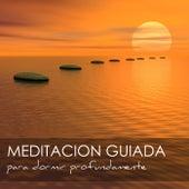 Meditacion Guiada para Dormir Profundamente - Meditaciones para Ser Feliz y Controlar la Ansiedad de Meditación Maestro