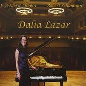 Dalia Lazar plays Schumann and Chopin by Dalia Lazar