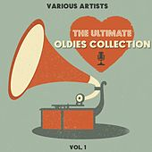 The Ultimate Oldies Collection, Vol. 1 de Various Artists