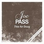 This for Doug van Joe Pass