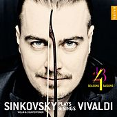 Sinkovsky Plays & Sings Vivaldi by Dmitry Sinkovsky