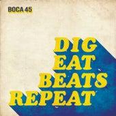 Dig Eat Beats Repeat di Boca45