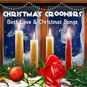 Christmas Crooners (Best Love & Christmas Songs) de Various Artists