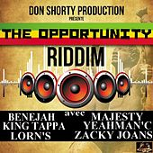 The Opportunity Riddim by Various Artists