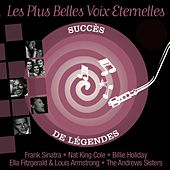 Les plus belles voix eternelles (Succès de légendes) by Various Artists
