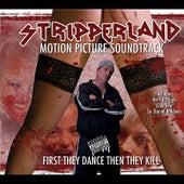 Stripperland Movie Soundtrack von Various Artists