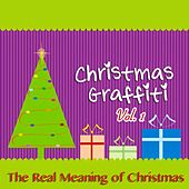 Christmas Graffiti, Vol. 1 (The Real Meaning of Christmas) by Various Artists