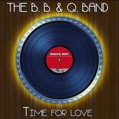 The B. B. & Q. Band (Disco Mix - Original 12 Inch Version) by The B.B. & Q. Band