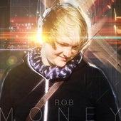 Money by Rob
