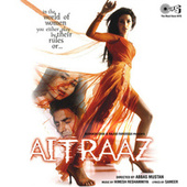 Aitraaz (Original Motion Picture Soundtrack) by Various Artists