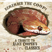 Remember The Coop! A Tribute To Alice Cooper's Killer Classics de Various Artists