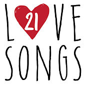 21 Love Songs by Various Artists