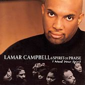 I Need Your Spirit by Lamar Campbell