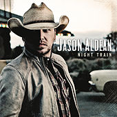 Night Train de Jason Aldean