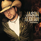 Relentless by Jason Aldean