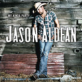 My Kinda Party de Jason Aldean