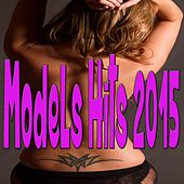 Models Hits 2015 de Various Artists