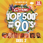 Qmusic Top 500 van de 90's - deel 2 (2014) van Various Artists