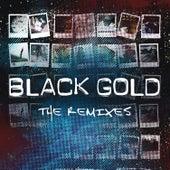 The Remixes de Black Gold