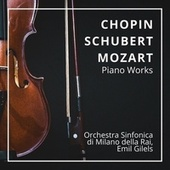Chopin, Schubert & Mozart: Piano Works by Various Artists