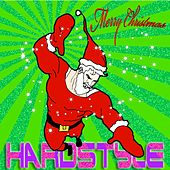 Merry Christmas Hardstyle (Do You Know It's Hardstyle ? Top Flavoured With Electro) by Various Artists