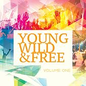 Young Wild & Free, Vol. 1 (Best of Progressive House Music) von Various Artists