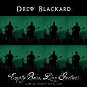 Empty Bars, Live Guitars: Austin, Texas - Oct 5, 2005 by Drew Blackard