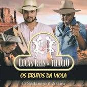 Os Brutos da Viola de Lucas Reis & Thácio