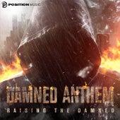 Raising the Damned von Damned Anthem