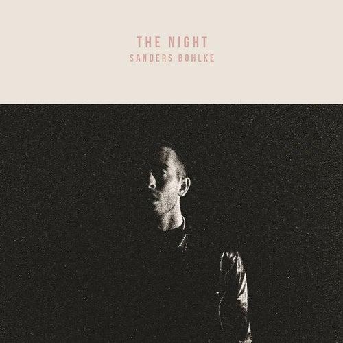 The Night by Sanders Bohlke