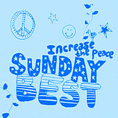 Sunday Best : Increase The Peace Vol 2 von Various Artists