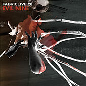 FABRICLIVE 28: Evil Nine by Various Artists