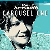 Carousel One by Ron Sexsmith