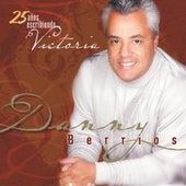 25 Años Escribiendo Victoria by Danny Berrios