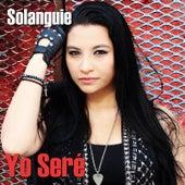 Yo Seré by Solanguie