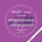 Melodien Lassen Grüssen - Internationale Schlagerparade von Various Artists