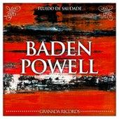 Fluido de Saudade de Baden Powell