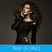 Trap Techno by Various Artists