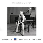 Beethoven: Rage Over A Lost Penny by Valentina Lisitsa