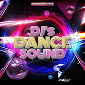 DJ's Dance Sound by Various Artists