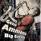 Big City Jazz (Digitally Remastered) de Gene Ammons