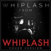 Whiplash (From