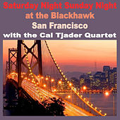 Saturday & Sunday Night at the Blackhawk, San Francisco by Cal Tjader