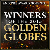 And the Award Goes To… Winners of the 2015 Golden Globes van L'orchestra Cinematique