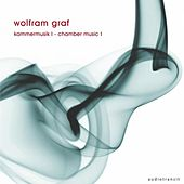Wolfram Graf: Kammermusik I / Chamber Music I by Various Artists